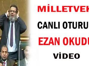 Milletvekili Canlı Oturumda Ezan Okudu/Vİdeo