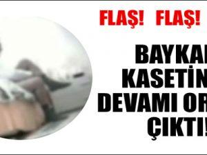 'BAYKAL KASETİ'nin devamı ortaya çıktı!