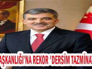Cumhurbaşkanlığı'na 1 milyon TL'lik 'Dersim Tazminatı' Davası!