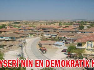 İşte Kayseri'nin En Demokratik Köyleri