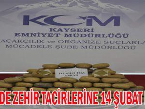 KAYSERİ'DE ZEHİR TACİRLERİNE 14 ŞUBAT DARBESİ