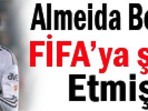 Almeida Beşiktaş'ı FIFA'ya Şikayet Etmiş