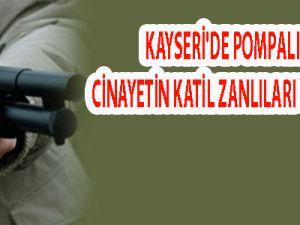 KAYSERİ'DE CİNAYETİN KATİL ZANLILARI YAKALANDI