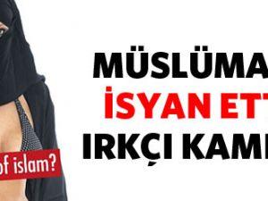 Müslümanları Kızdıracak Kampanya