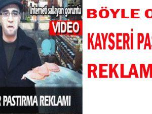 Böyle Olur Kayseri Pastırma Reklamı!..VİDEO