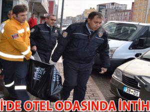 KAYSERİ'DE OTEL ODASINDA İNTİHAR ETTİ