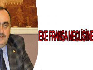 EKE FRANSA MECLİSİ'NE YAKIŞMADI