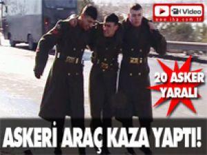 Askeri Araç Kaza Yaptı: 20 Asker Yaralı/VİDEO
