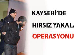 Kayseri'de Hırsız Yakalama Operasyonu