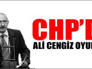 CHP'de Ali Cengiz oyunları