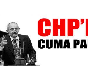 CHP'de Cuma paniği şimdiden başladı