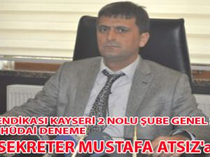 GENEL SEKRETER MUSTAFA ATSIZ'a CEVAP