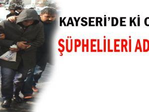Kayseri'de ki Cinayet Şüphelileri Adliyede