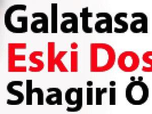 GS'ye eski dosttan Shaqiri tüyosu