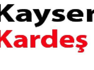 Kayseri'de kardeş payı