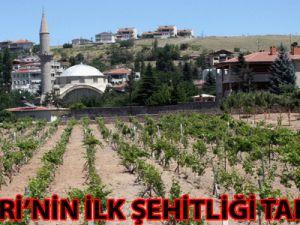 KAYSERİ'NİN İLK ŞEHİTLİĞİ TALAS'TA
