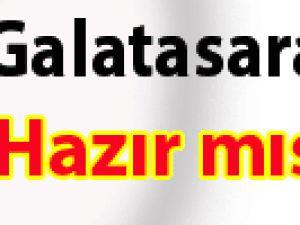 Galatasaraylılar Hazır mısınız