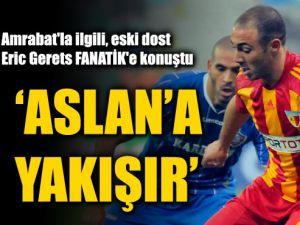 Eric Gerets :Kaysrisporlu Amrabat İçin Galatasaraya Yakışır Dedi
