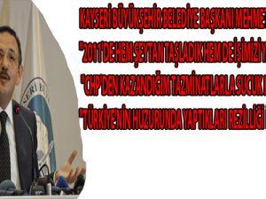 KAYSERİ BÜYÜKŞEHİR BELEDİYE BAŞKANI MEHMET ÖZHASEKİ 2011 DEĞERLENDİRMESİ