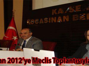 Kocasinan 2012'ye Meclis Toplantısıyla Başladı