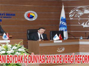 İş Dünyası 2012'de Vergi Reformu Bekliyor
