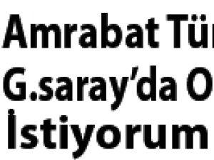 Amrabat Türkiye'de Sadece G.Saray Oynamak İstiyorum