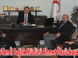 Memur-Sen'den İl Sağlık Müdürü Ahmet Öksüzkaya' ya ziyaret