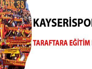 Kayserispor'da taraftara eğitim desteği