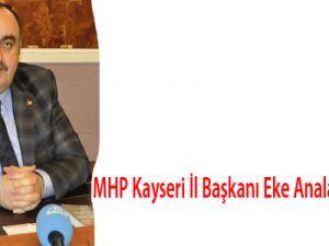 MHP Kayseri İl Başkanı Eke Analar ağlamasın