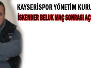 KAYSERİSPOR YÖNETİM KURULU ÜYESİ İSKENDER BELUK