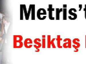 Metris'te Beşiktaş bayrağı