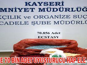 KAYSERİ'DE 70 BİN ADET UYUŞTURUCU HAP ELE GEÇİRİLDİ