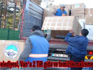 Büyükşehir Belediyesi, Van'a 2 TIR gıda ve temizlik malzemesi gönderiyor