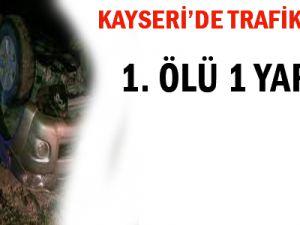 Kayseri'de trafik kazası: 1 ölü, 1 yaralı