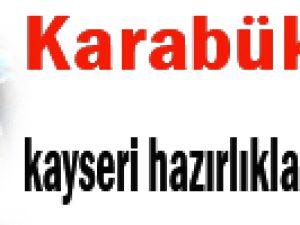 Karabük, Kayseri hazırlıklarına başladı