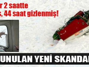 Yazıcıoğlu'nun Helikopteri 2 Saatte Bulunup 44 Saat Gizlenmiş!