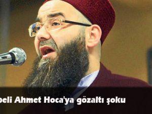 Cübbeli Ahmet Hoca'ya gözaltı şoku