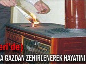KAYSERİ'DE KARI-KOCA GAZDAN ZEHİRLENEREK HAYATINI KAYBETTİ