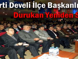 AK Parti Develi İlçe Başkanlığına Durukan yeniden seçildi