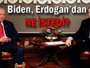 Biden, Erdoğan'dan Ne İstedi?