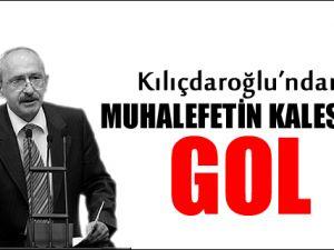 Kılıçdaroğlu'ndan muhalefet kalesine gol