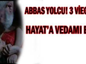 Abbas Yolcu! 3 Viagra İçti, Hayat'a Veda mı Ediyor?