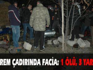 Deprem çadırında facia: 1 ölü, 3 yaralı