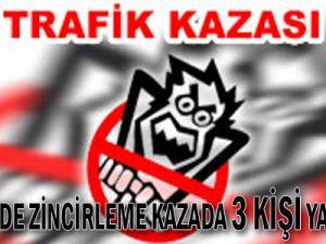 KAYSERİ'DE ZİNCİRLEME KAZADA 3 KİŞİ YARALANDI