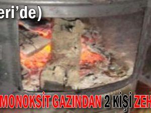 KAYSERİ'DE KARBONMONOKSİT GAZINDAN 2 KİŞİ ZEHİRLENDİ