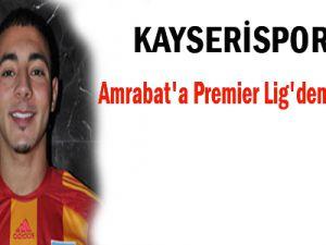 Kayserispor'lu Amrabat'a Premier Lig'den Talip Çıktı