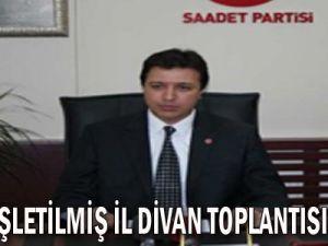 SP GENİŞLETİLMİŞ İL DİVAN TOPLANTISI YAPILDI