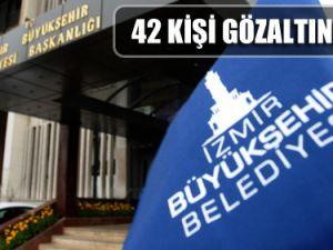 İzmir Büyükşehir Belediyesi'ne Baskın