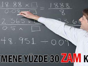 Öğretmene Yüzde 30 Zam Kararı