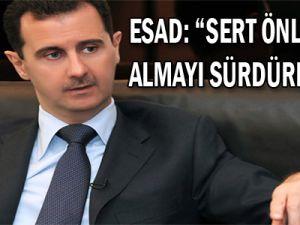 """Esad: """"Sert önlemler almayı sürdüreceğiz"""""""